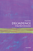Decadence: A Very Short Introduction