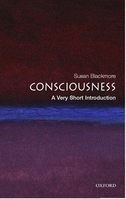 Consciousness: A Very Short Introduction$