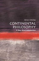 Continental Philosophy: A Very Short Introduction$