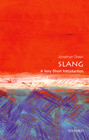 SlangA Very Short Introduction