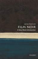 Film Noir: A Very Short Introduction
